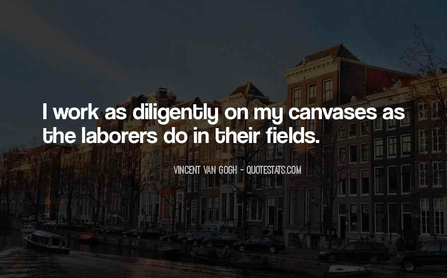 Work Diligently Quotes #709366