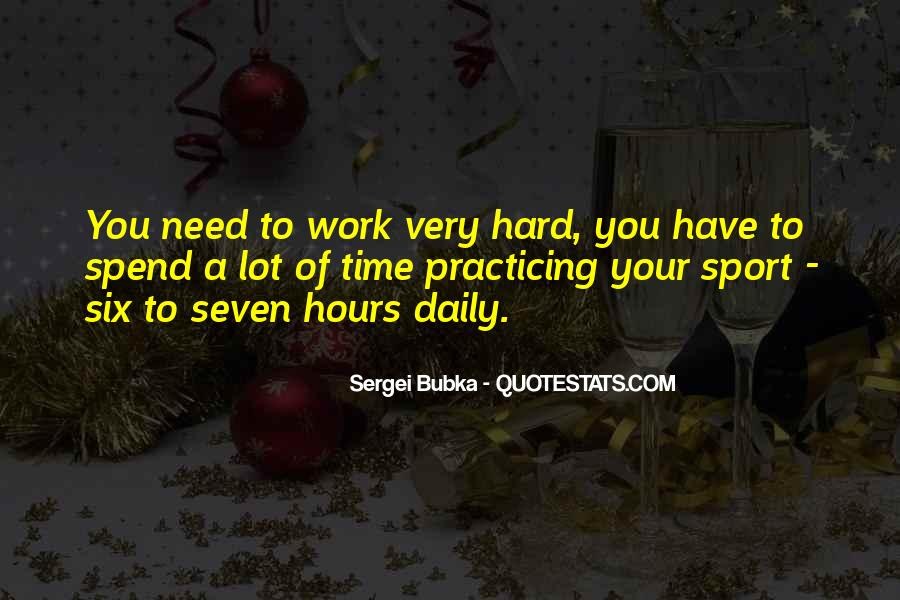 Work Hard Sports Quotes #1878367