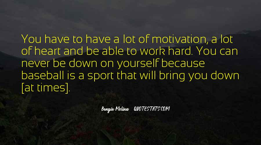 Work Hard Sports Quotes #87131