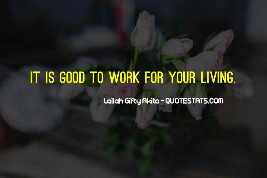 Work Isn't Everything Quotes #2488