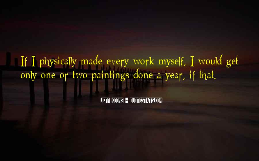 Work Isn't Everything Quotes #3402