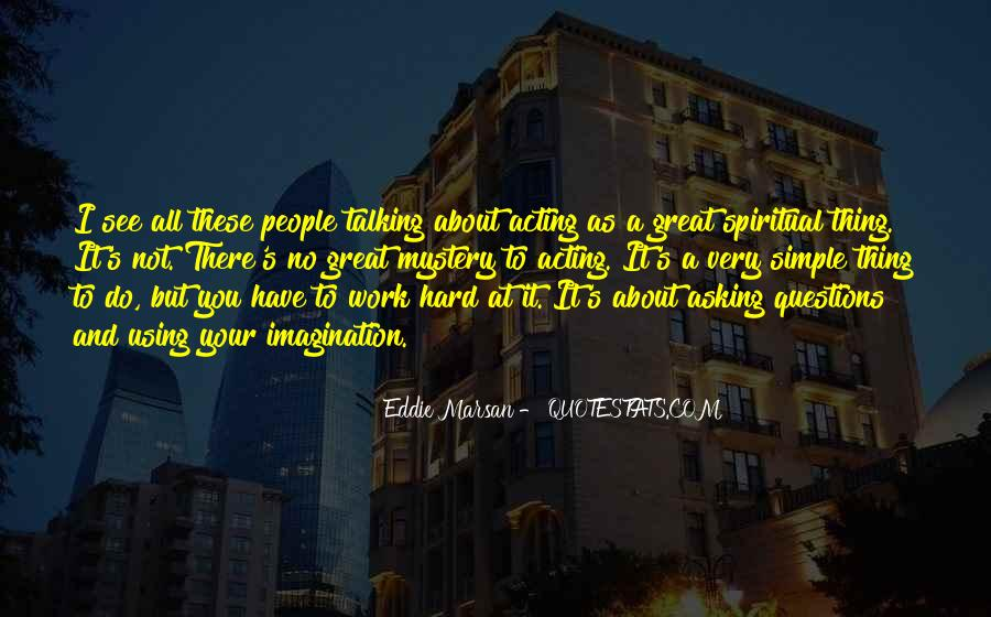 Work Isn't Everything Quotes #3602