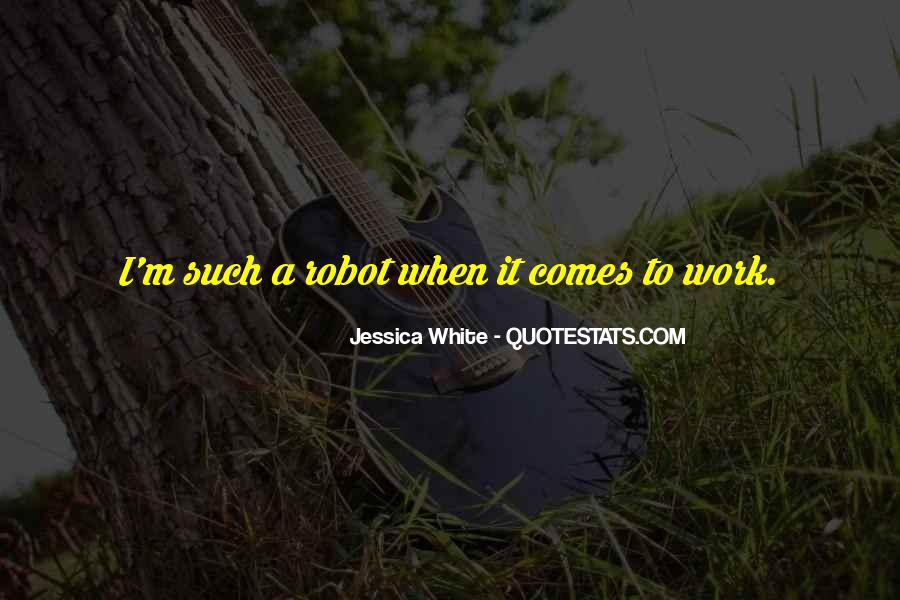 Work Isn't Everything Quotes #626