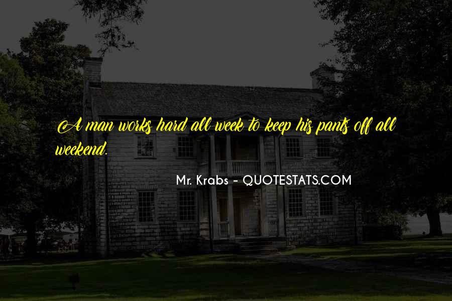 Work Week Over Quotes #230689