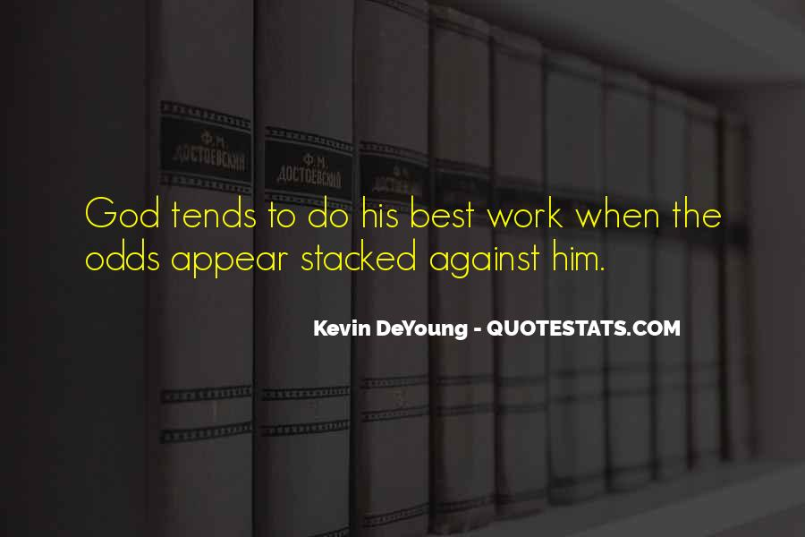 Work With Me Not Against Me Quotes #179511