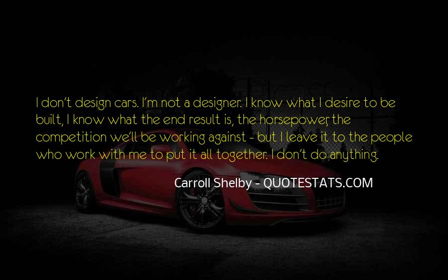 Work With Me Not Against Me Quotes #703513