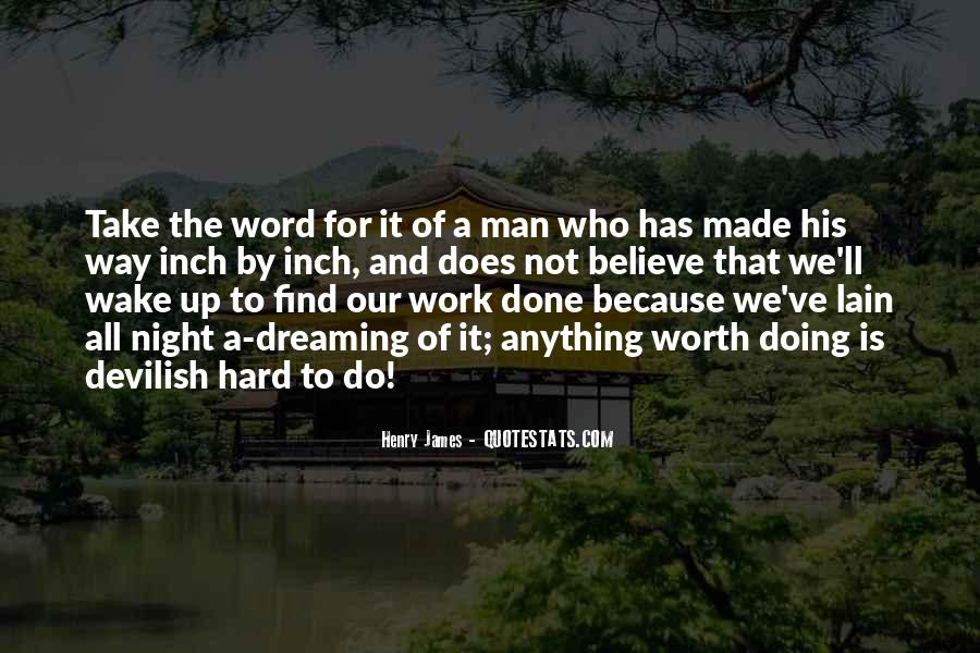 Work Worth Doing Quotes #1260512