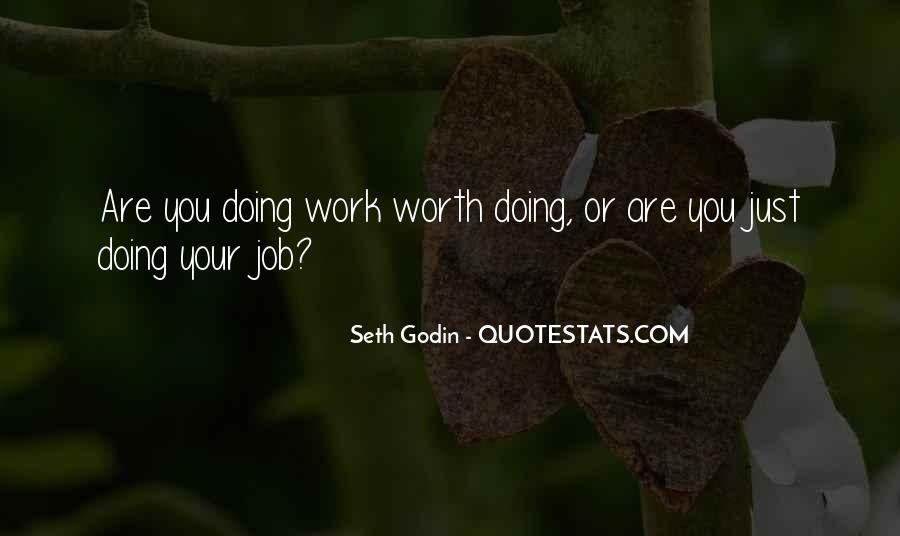Work Worth Doing Quotes #1305464