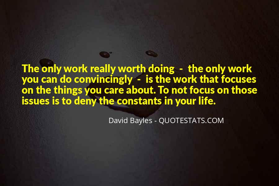 Work Worth Doing Quotes #1814481