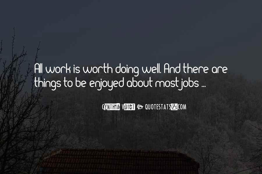 Work Worth Doing Quotes #429020