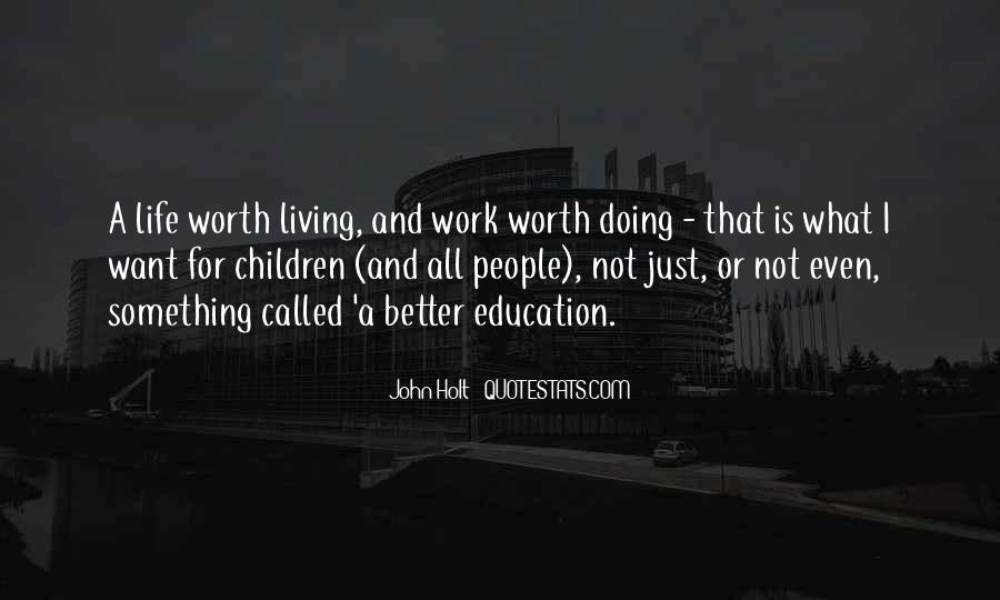 Work Worth Doing Quotes #572194