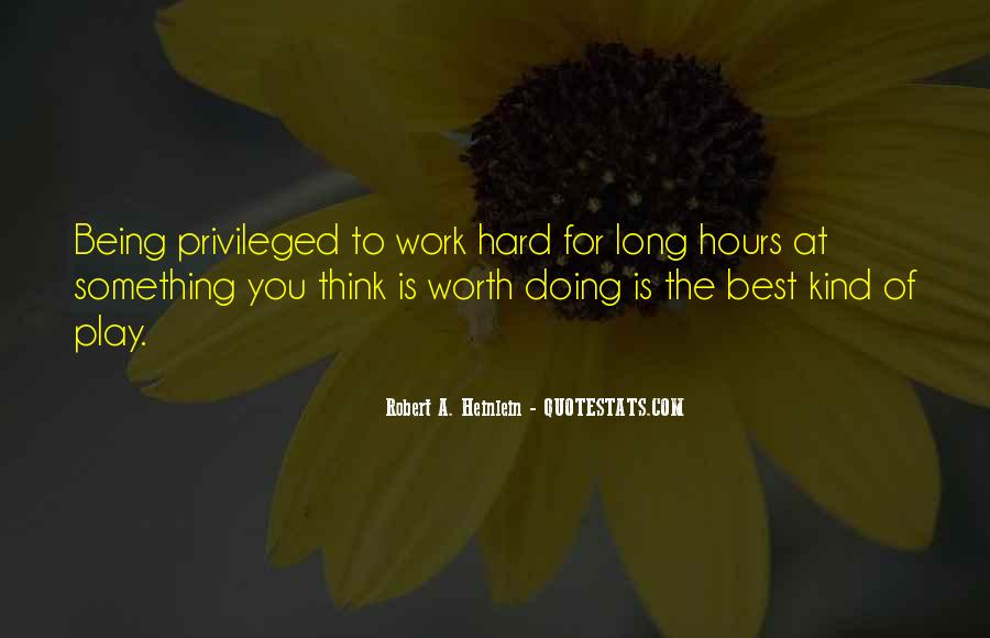 Work Worth Doing Quotes #641135