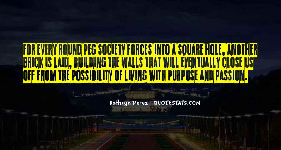 Quotes About Living With Purpose #1137516