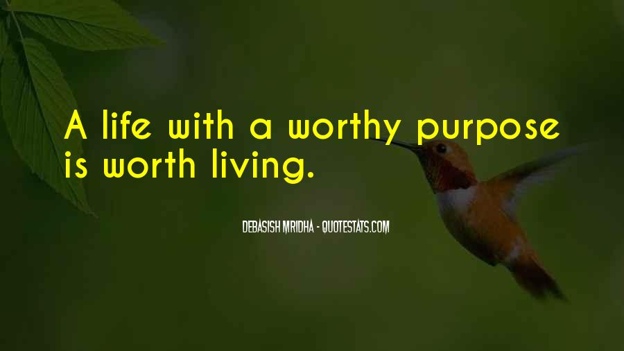 Quotes About Living With Purpose #147418