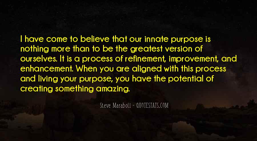 Quotes About Living With Purpose #1541874