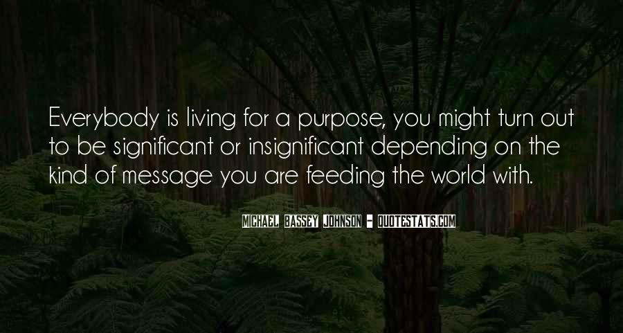 Quotes About Living With Purpose #1778195