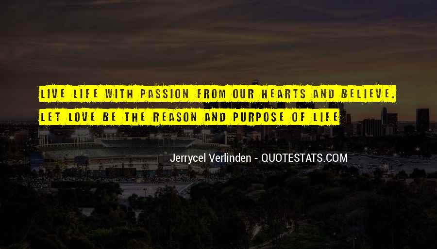 Quotes About Living With Purpose #1786022