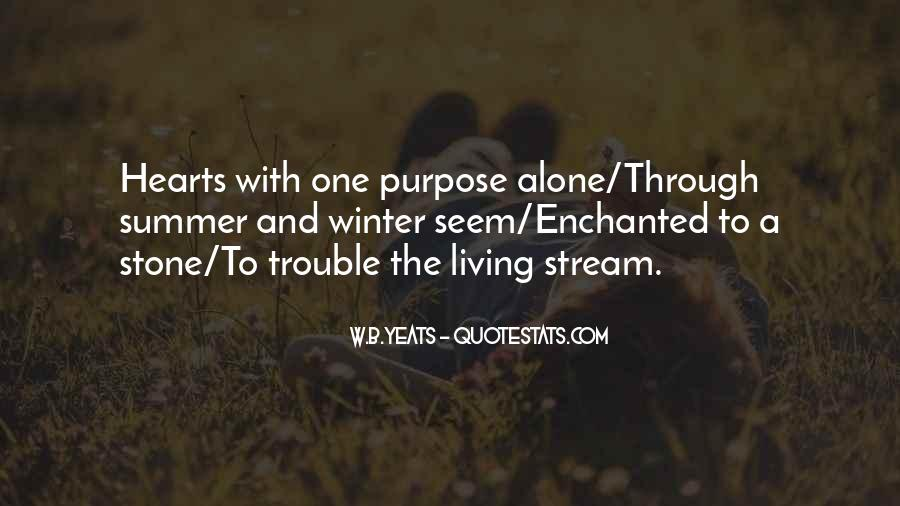Quotes About Living With Purpose #217339