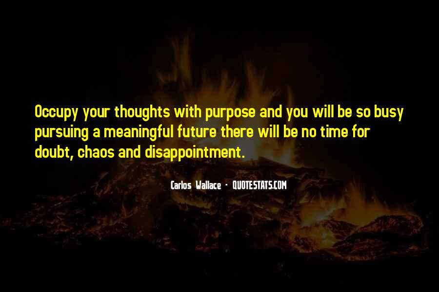 Quotes About Living With Purpose #447328