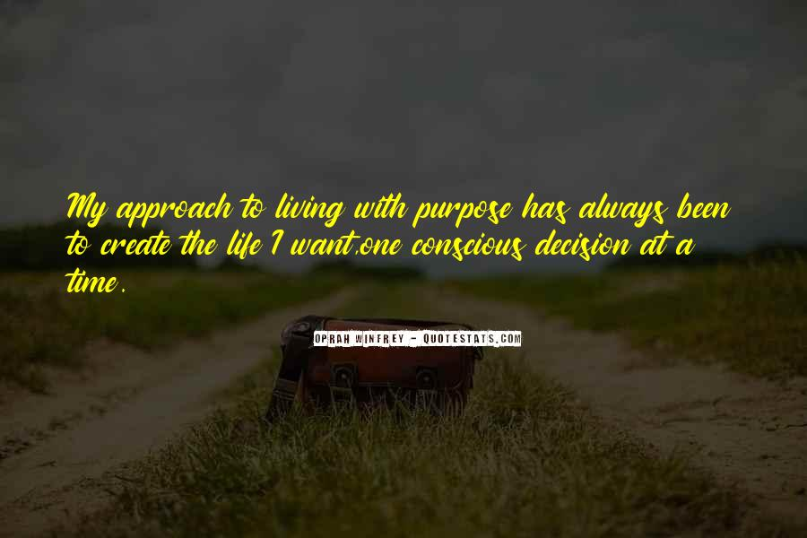 Quotes About Living With Purpose #669656
