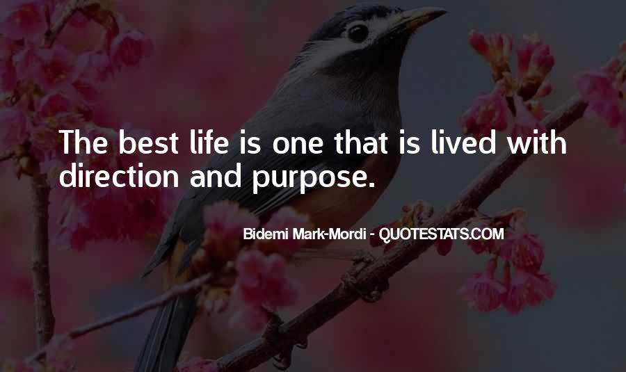 Quotes About Living With Purpose #941581