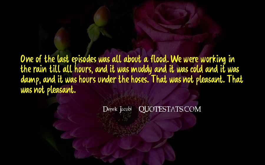 Working In The Rain Quotes #1125852