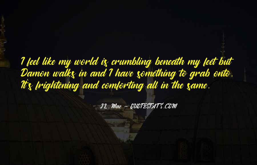 World Crumbling Quotes #1300107