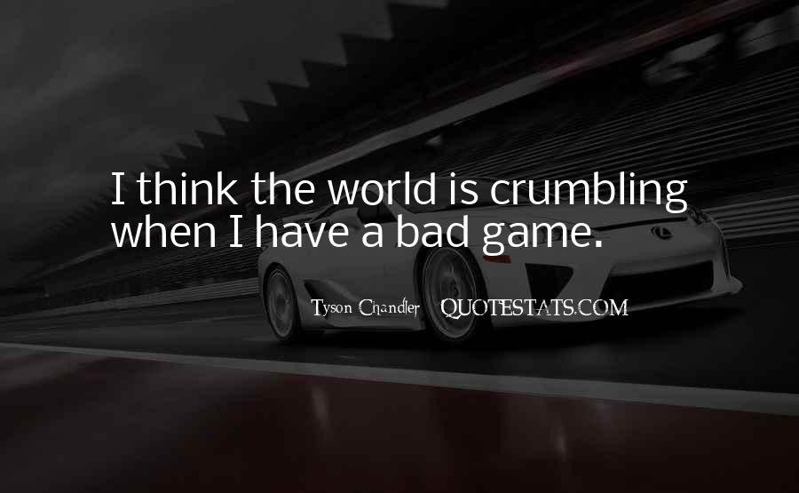 World Crumbling Quotes #850538