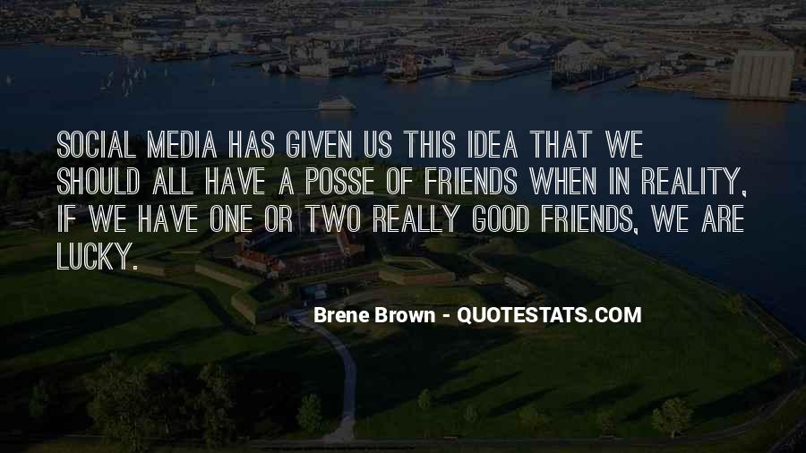Quotes About Two Good Friends #1196253