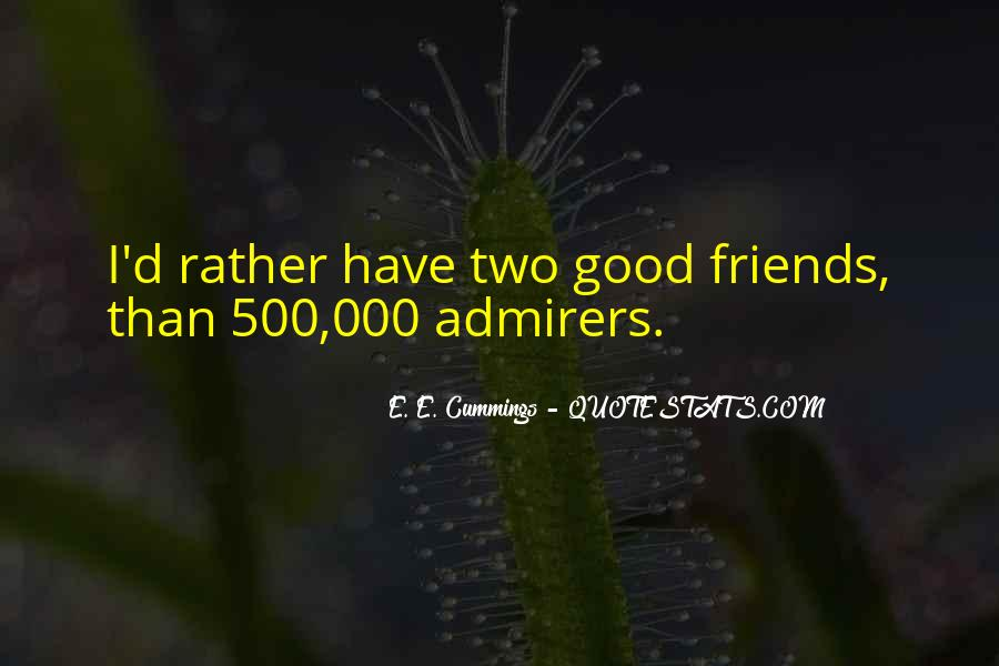 Quotes About Two Good Friends #162188