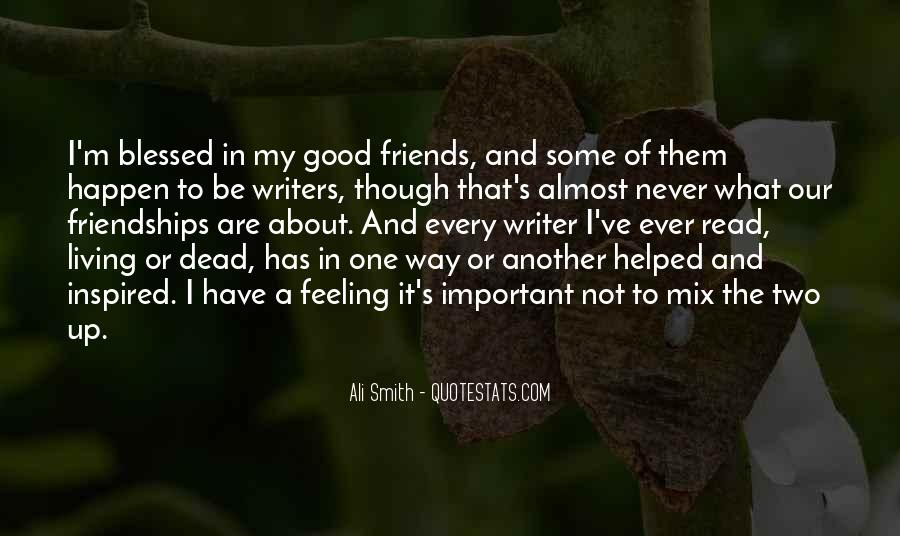 Quotes About Two Good Friends #248975