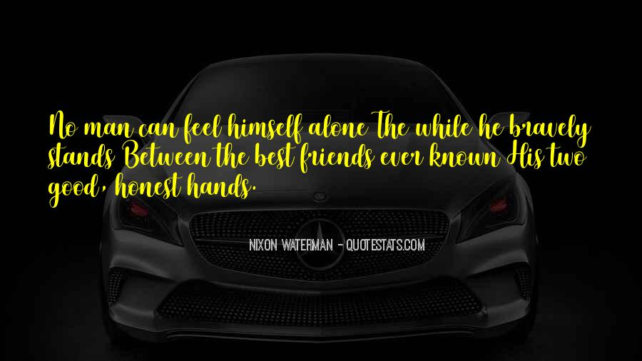 Quotes About Two Good Friends #294092