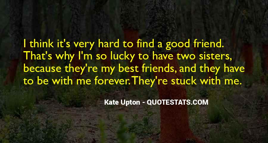 Quotes About Two Good Friends #542104