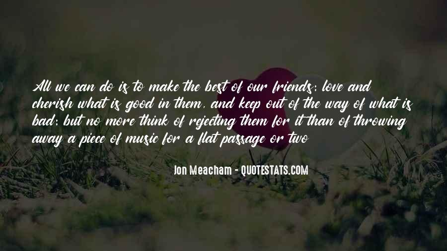 Quotes About Two Good Friends #545495