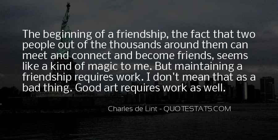 Quotes About Two Good Friends #548215