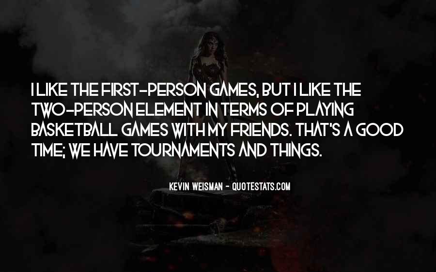 Quotes About Two Good Friends #567595