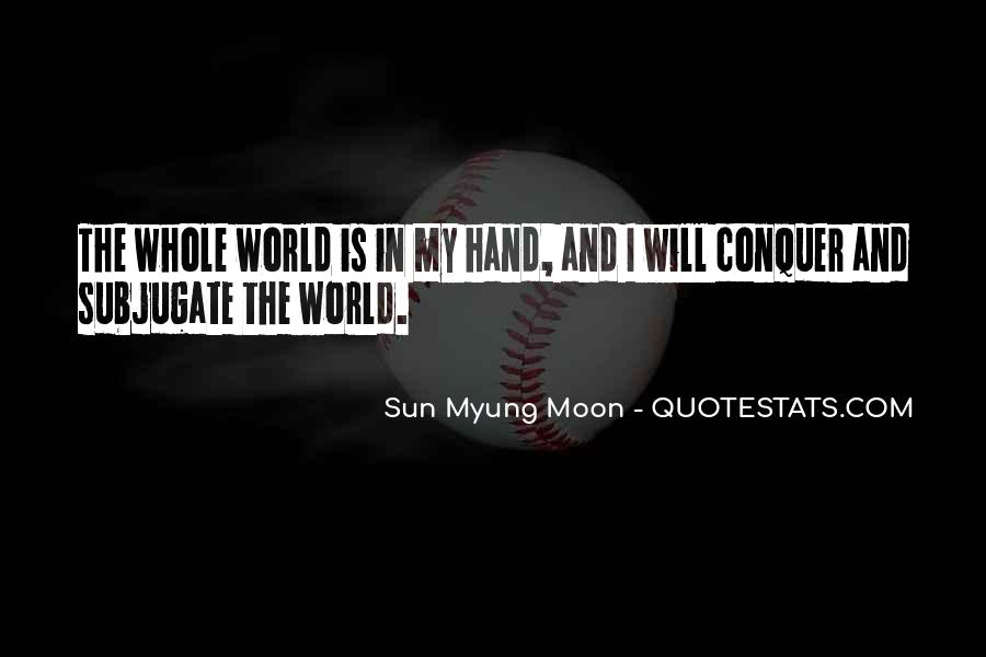 World In My Hand Quotes #129564