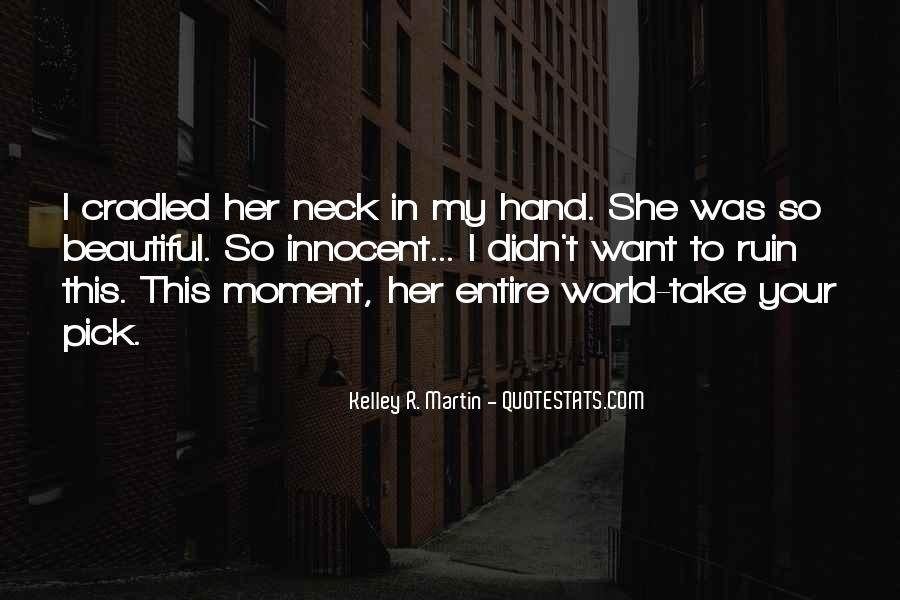 World In My Hand Quotes #1462772