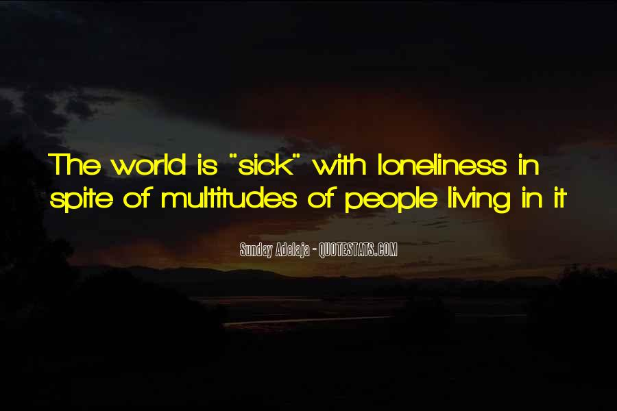 World Is Sick Quotes #1604548