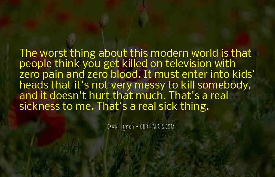 World Is Sick Quotes #505954