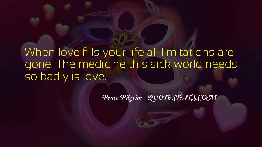 World Is Sick Quotes #659446