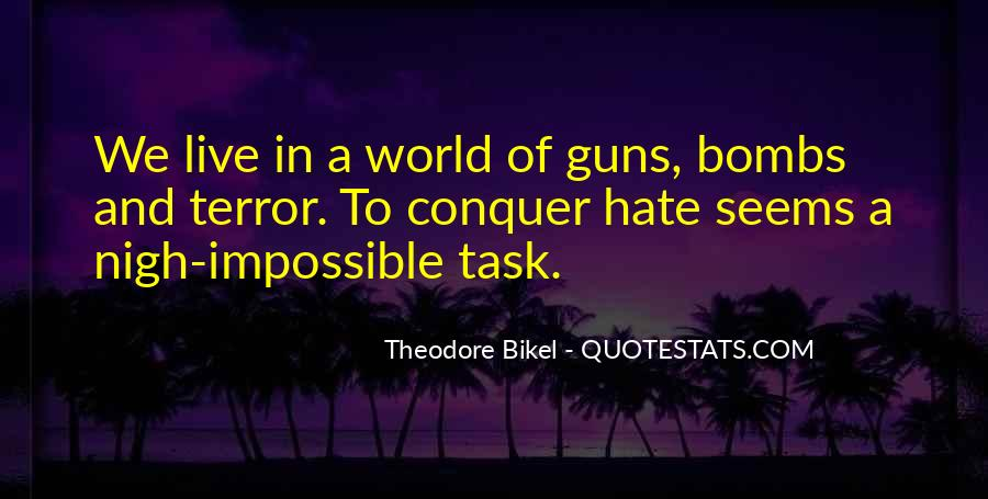 World Of Hate Quotes #274251