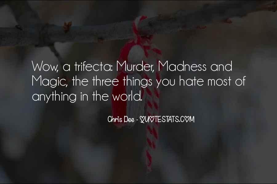 World Of Hate Quotes #391010