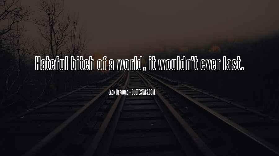 World Of Hate Quotes #449146