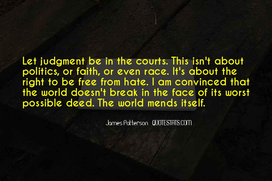 World Of Hate Quotes #460763