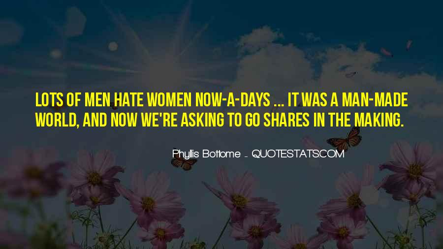 World Of Hate Quotes #486085