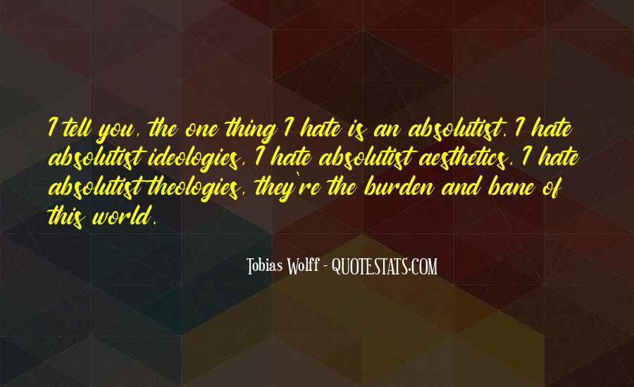 World Of Hate Quotes #603669