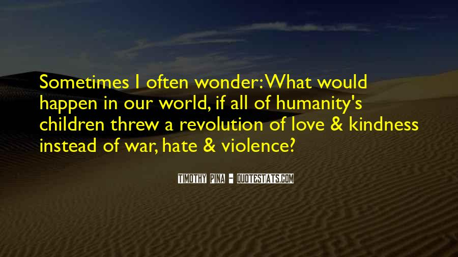 World Of Hate Quotes #615581