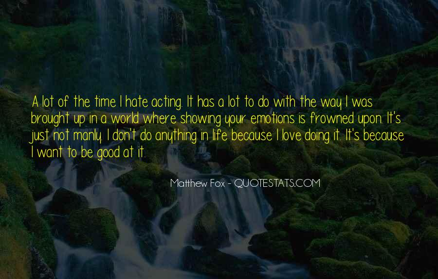 World Of Hate Quotes #685055