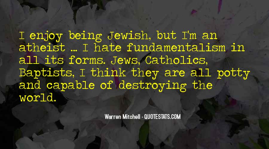 World Of Hate Quotes #9831